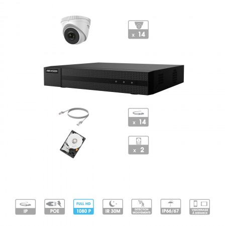 Kit vidéosurveillance 14 caméras | 1080P | IP PoE | 14 câbles RJ45 20/30/40/50 mètres | 2 HDD 1 à 6 To | Dômes Hiwatch