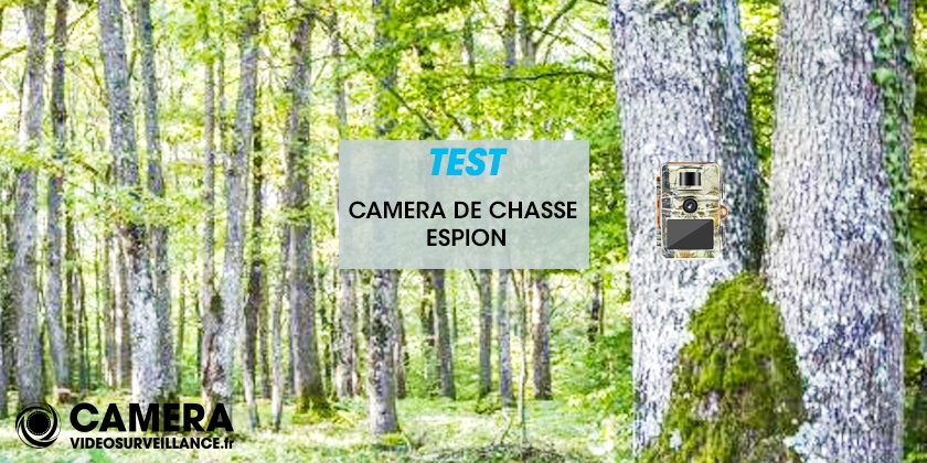 Test caméra chasse espion