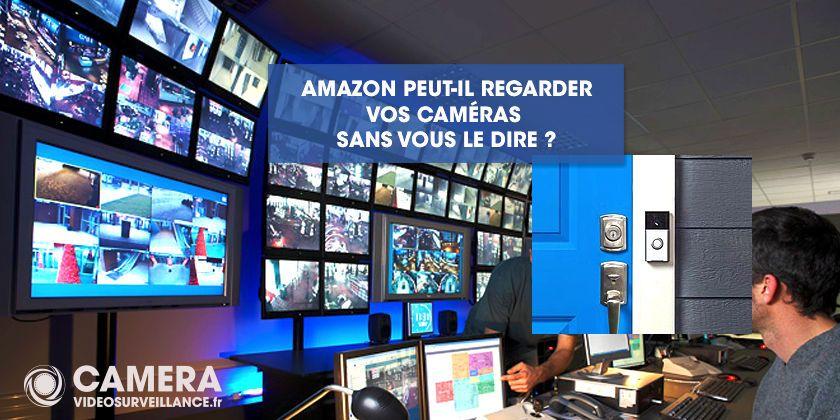 Amazon peut voir chez vous...sans votre accord !!