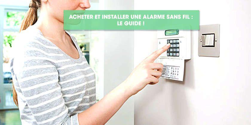 Acheter et installer une alarme sans fil : le guide